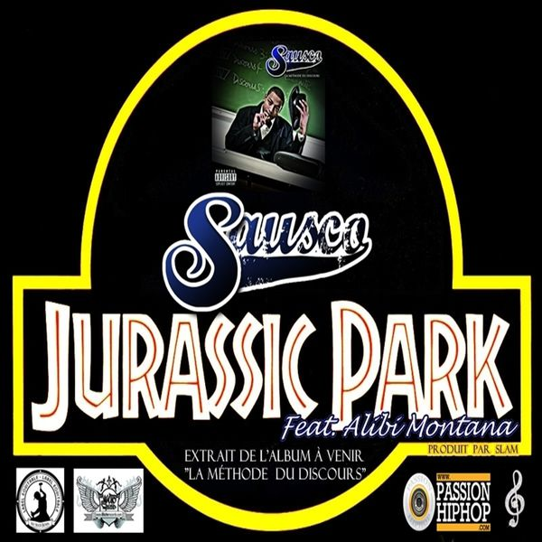 Sausco - Jurassic Park (feat. Alibi Montana)