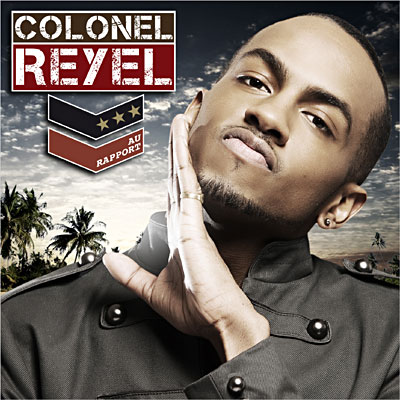 Colonel Reyel - Au Rapport