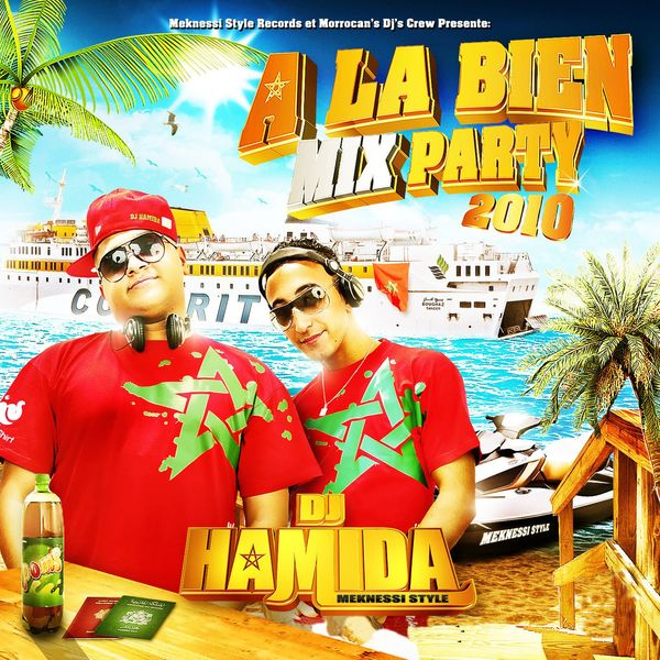 album dj hamida a la bien mix party 2010