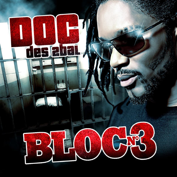 D.O.C (2Bal) Bloc N°3 [2011]