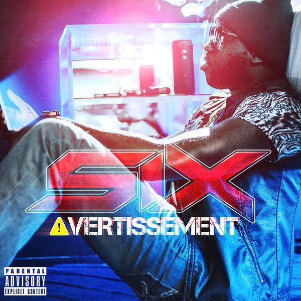 Six - Avertissement