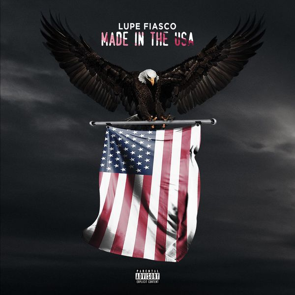 Lupe Fiasco  ft Bianca Sings  - Made In The USA