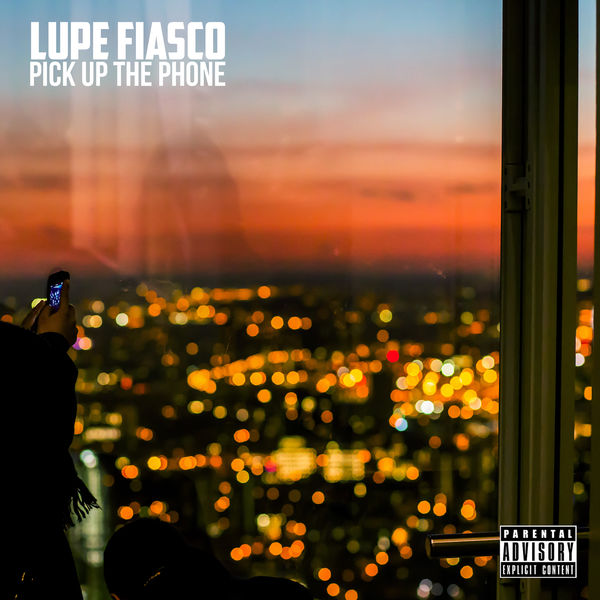 Lupe Fiasco  - Pick Up The Phone