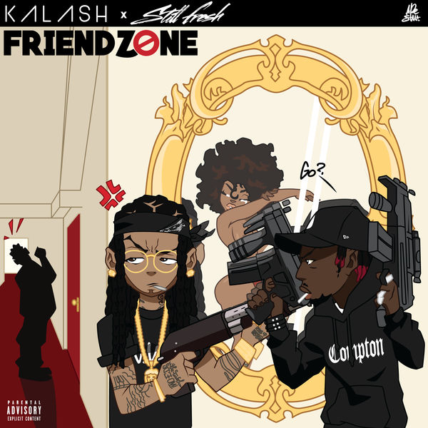Kalash - Friendzone