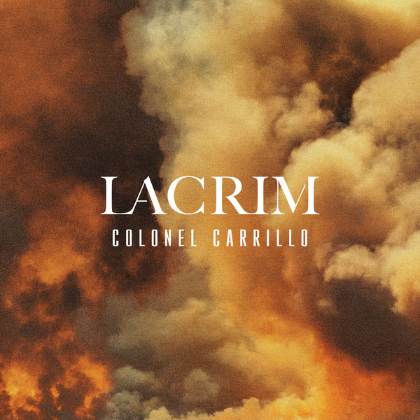 Lacrim - Colonel Carrillo
