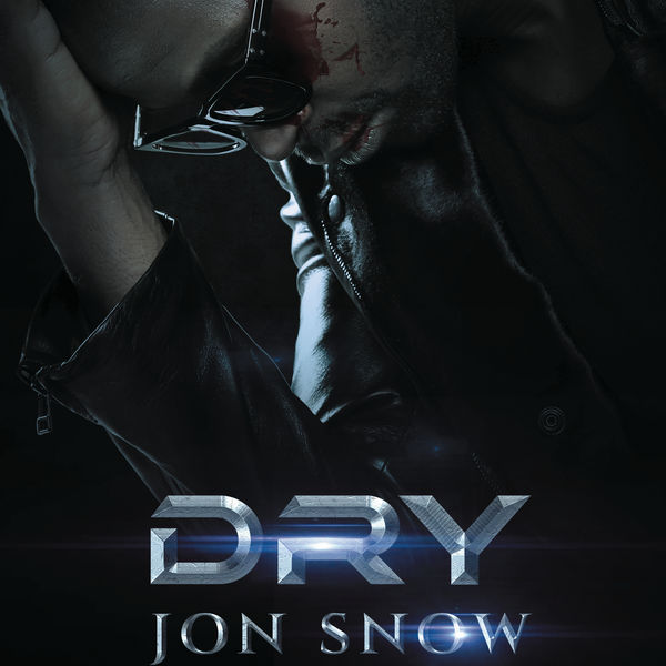 Dry [Intouchable] - Jon Snow