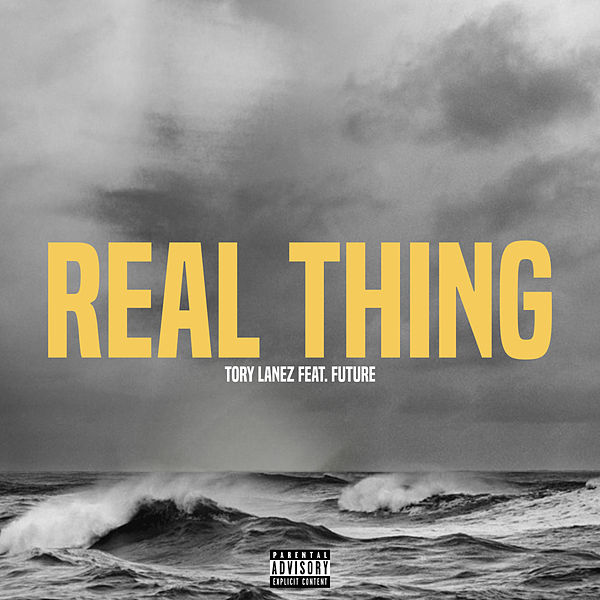 Tory Lanez  ft Future  - Real Thing