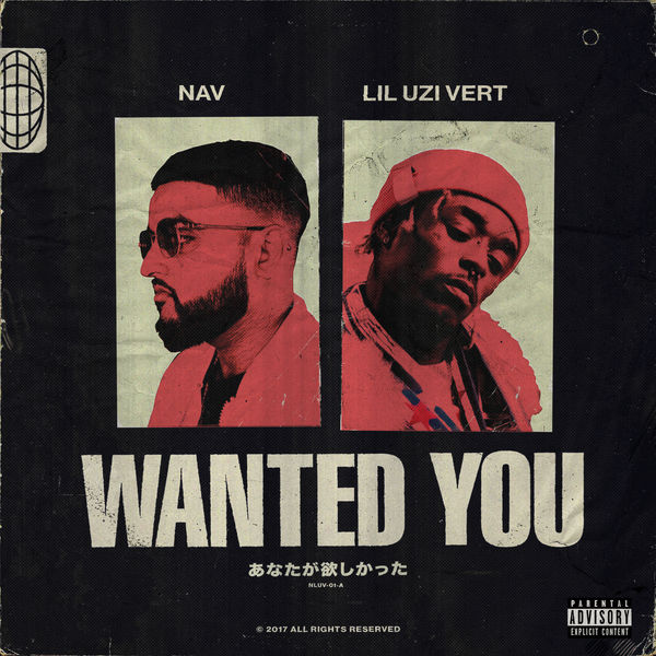 NAV  ft Lil Uzi Vert  - Wanted You