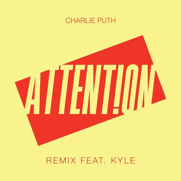 Charlie Puth  ft Kyle  - Attention (REMIX)