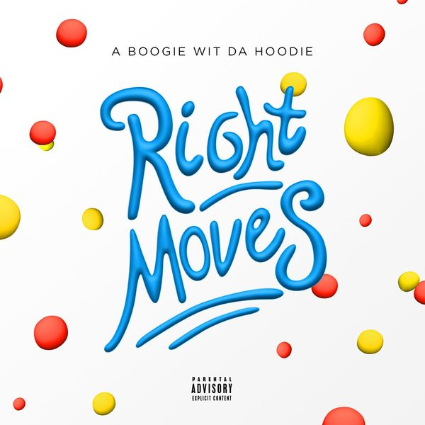 A Boogie Wit Da Hoodie  - Right Moves