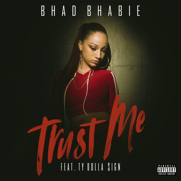 Bhad Bhabie  ft Ty Dolla $ign  - Trust Me