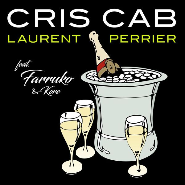 Cris Cab  ft Farruko  - Laurent Perrier