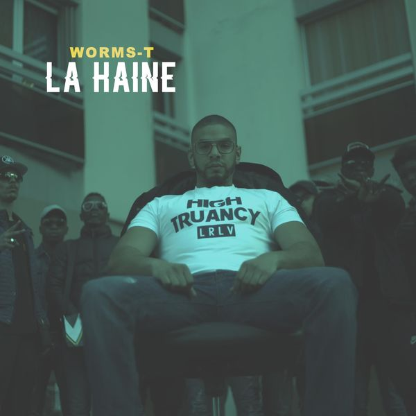 Worms-T - La Haine
