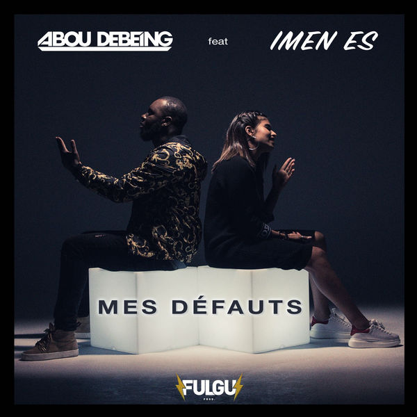 Abou Debeing - Mes Defauts