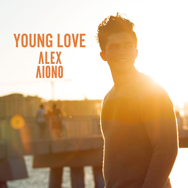 Alex Aiono - Young Love