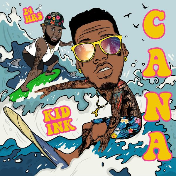 Kid Ink - Cana