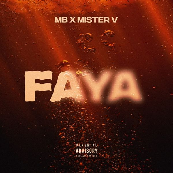 MB  ft Mister V  - Faya
