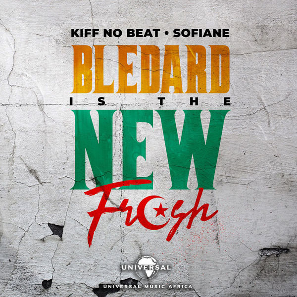 Kiff No Beat - Bledard Is The New Fresh