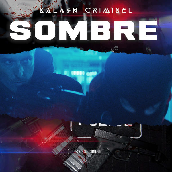 Kalash Criminel - Sombre
