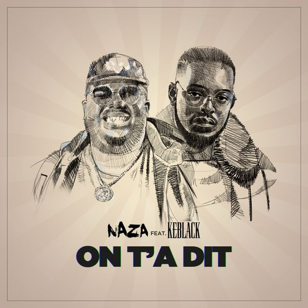 Naza - On T'a Dit
