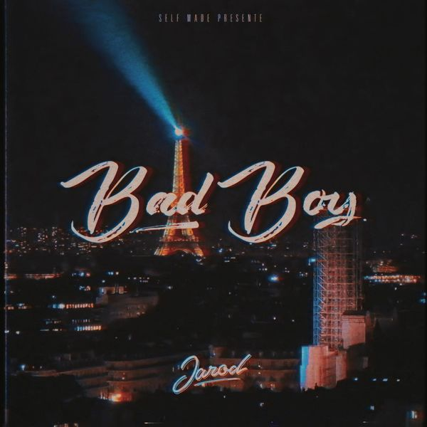 Jarod - Bad Boy