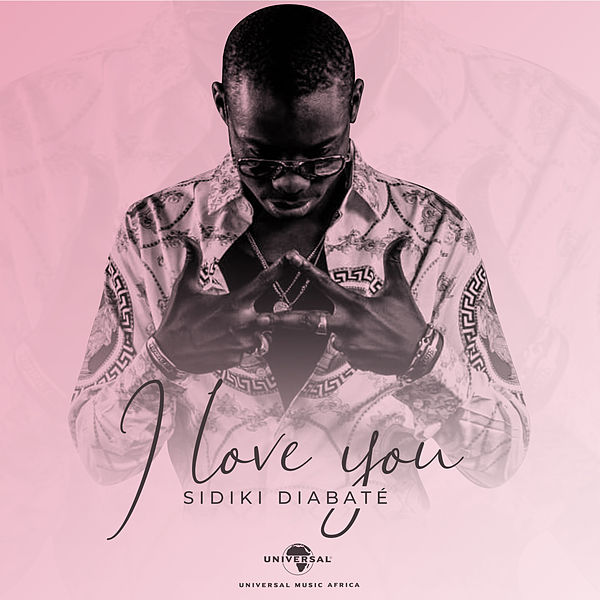 Sidiki Diabate - I Love You