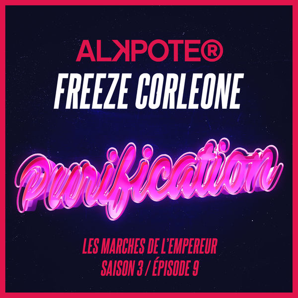 Alkpote [Unite de Feu]  ft Freeze Corleone  - Purification