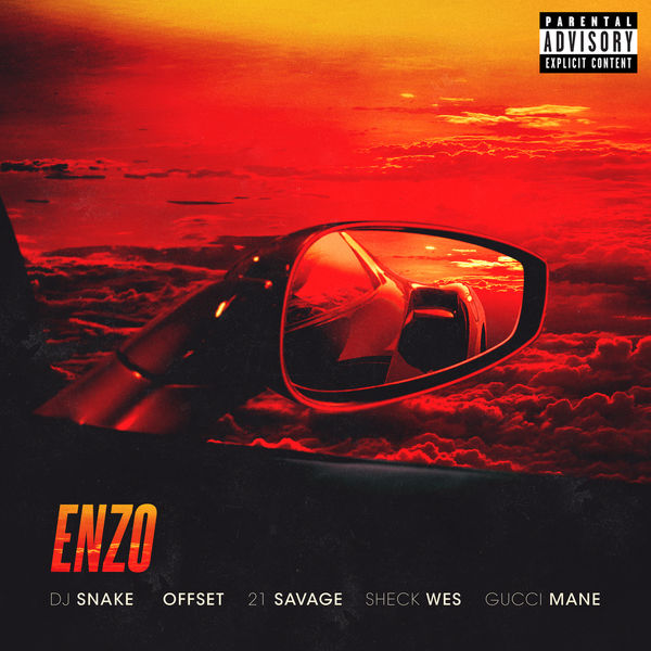 Offset  ft 21 Savage  & Sheck Wes  & Gucci Mane  - Enzo