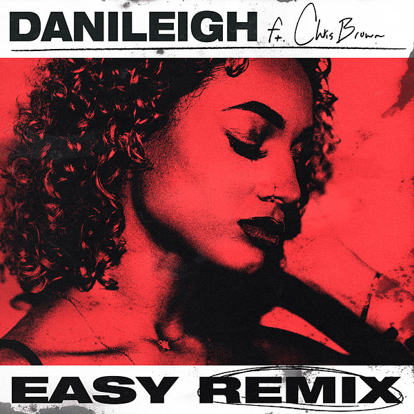 DaniLeigh - Easy (REMIX)