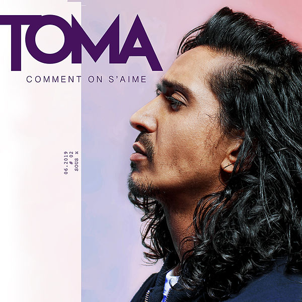 Toma - Comment On S'Aime
