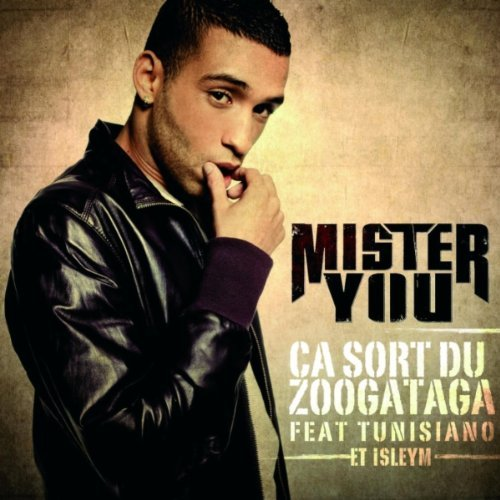 Mister You  ft Isleym  & Tunisiano  - Ca Sort Du Zoogataga (REMIX)