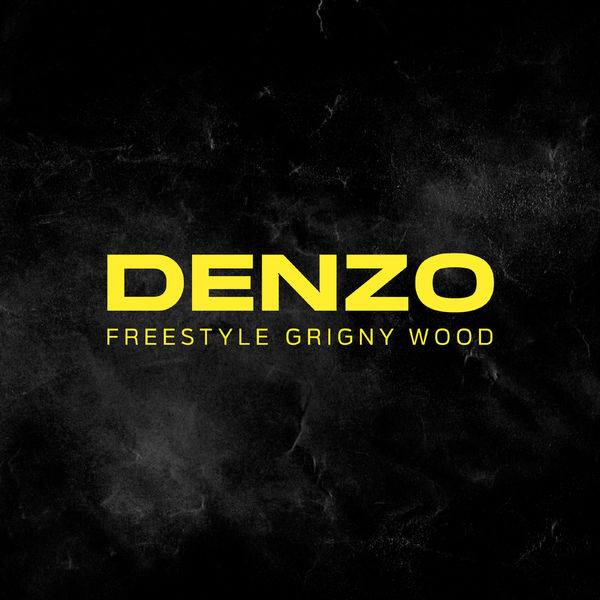 Denzo  - Grigny Wood