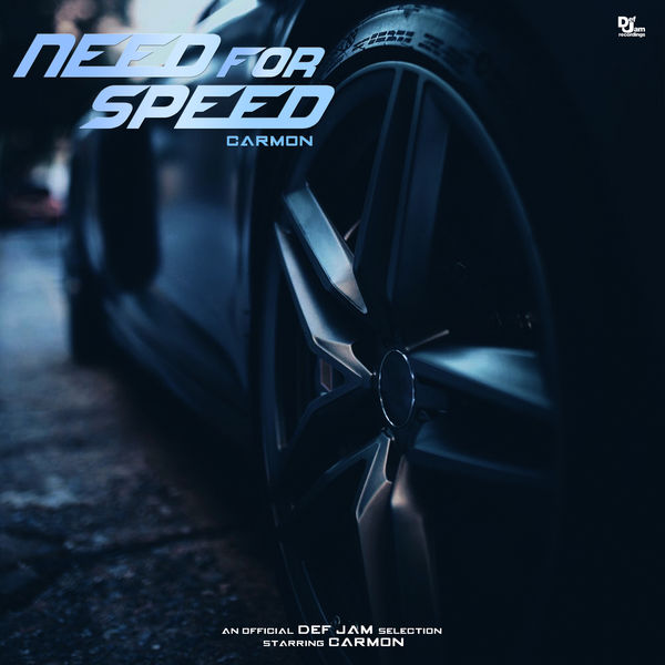 Carmon  - Need For Speed