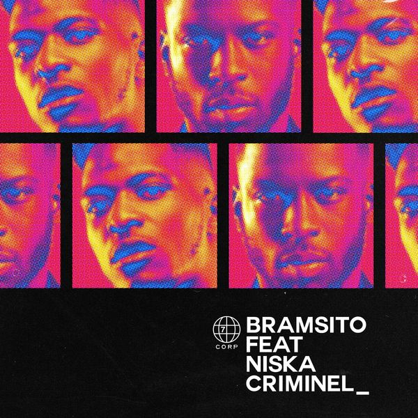 Bramsito - Criminel