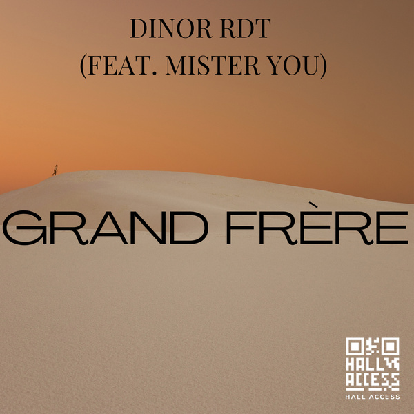 Dinor  ft Mister You  - Grand Frere