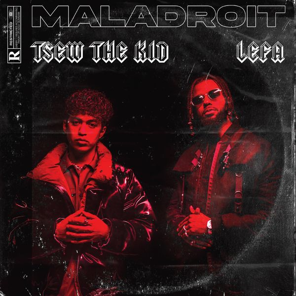 Tsew The Kid - Maladroit