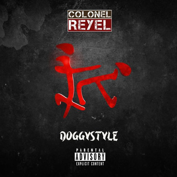 Colonel Reyel - Doggystyle