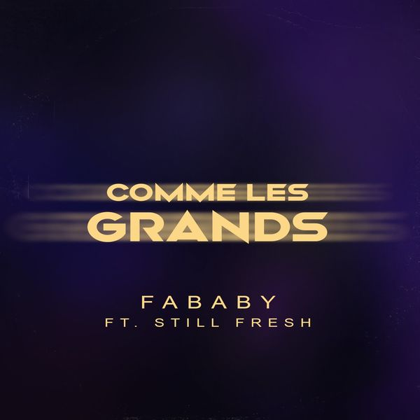 Fababy - Comme Les Grands