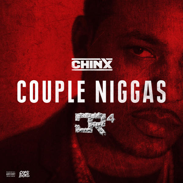 Chinx - Couple Niggas (CLIP)