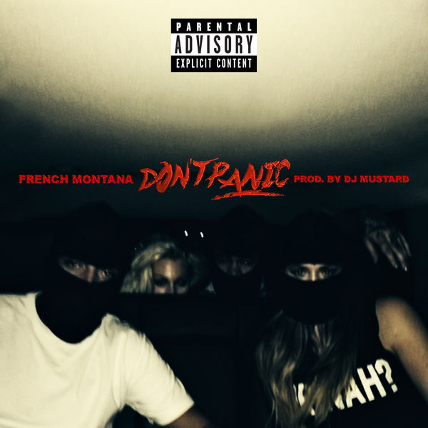 French Montana - Don't Panic (CLIP)