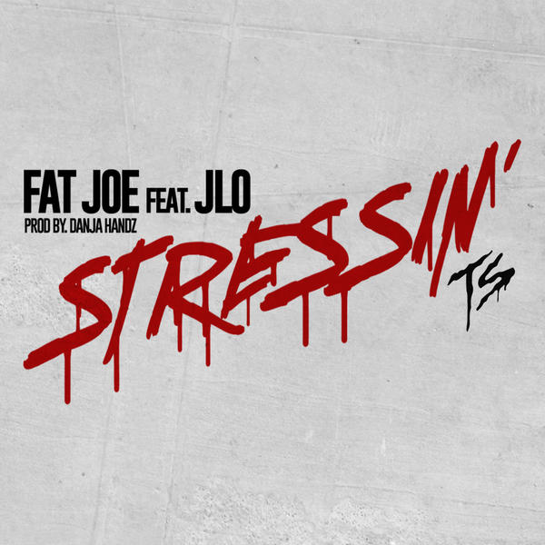 Fat Joe - Stressin (CLIP)