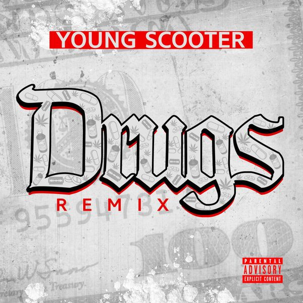 Young Scooter - Drugs (REMIX)