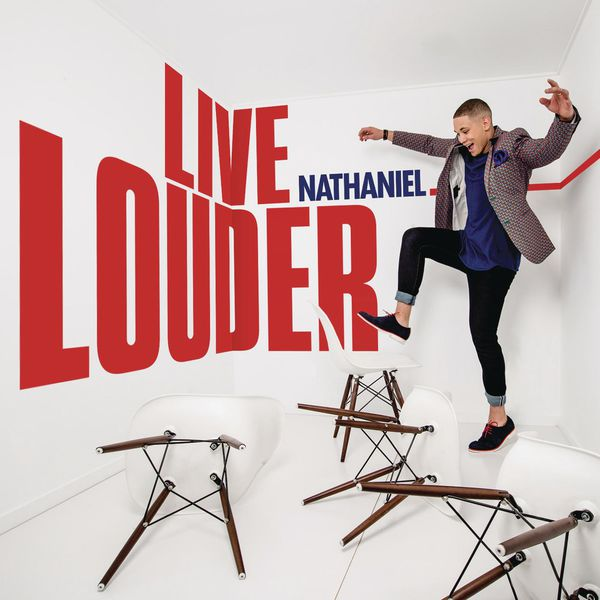Nathaniel - Live Louder (SON)