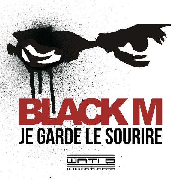 Black M - Je Garde Le Sourire (SON)
