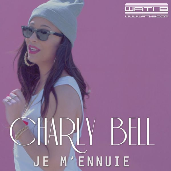 Charly Bell - Je m'ennuie (SON)