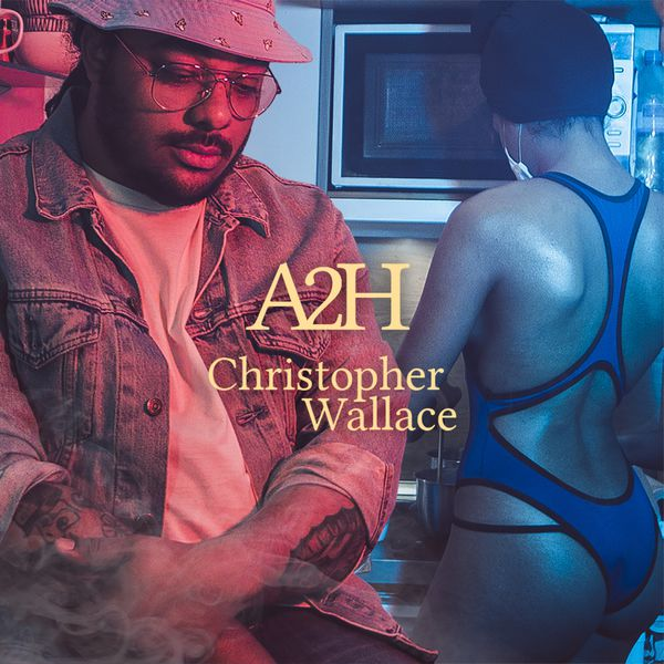 A2H  - Christopher Wallace