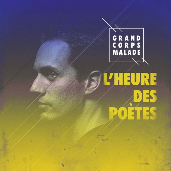 Grand Corps Malade - L'Heure des Poetes