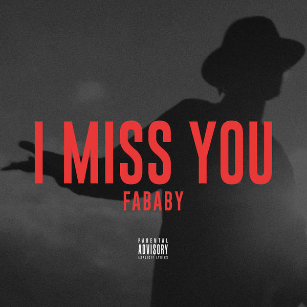 Fababy - I Miss You